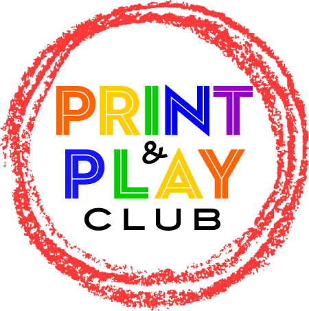Print and Play Club